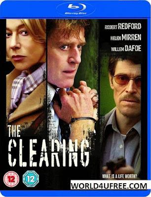 The Clearing (2004) 480p 300MB Blu-Ray Hindi Dubbed Dual Audio [Hindi – English] MKV