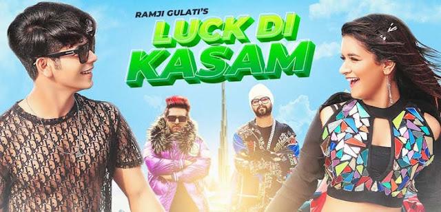Luck Di Kasam Lyrics - Ramji Gulati