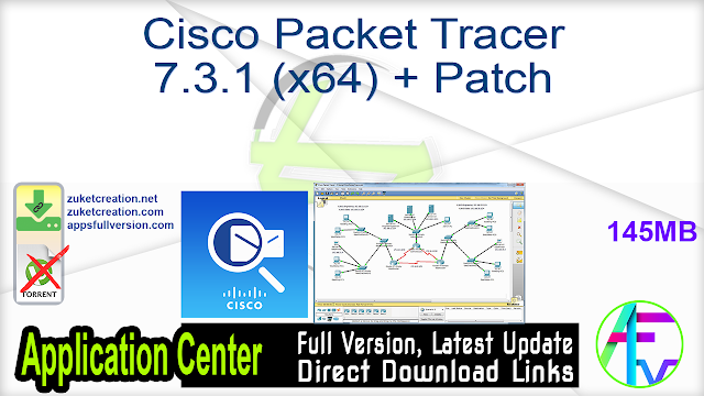 Cisco Packet Tracer 7.3.1 (x64) + Patch