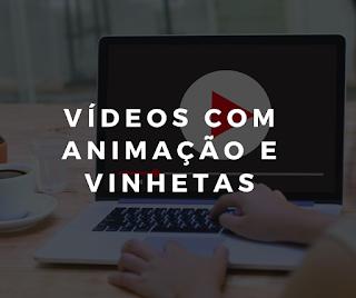VÍDEOS ANIMAÇÃO E INTRO/VINHETAS