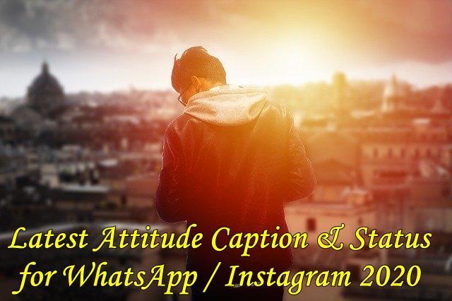 Latest Attitude Caption & Status for WhatsApp / Instagram October 2020