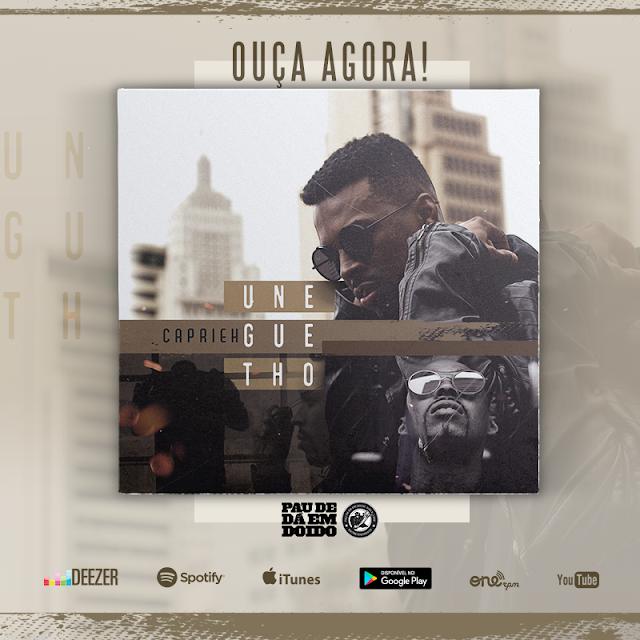 """""""Uneguetho"""" é o álbum de estreia do MC Caprieh, que sai pelo selo Pau-de-dá-em-Doido"""
