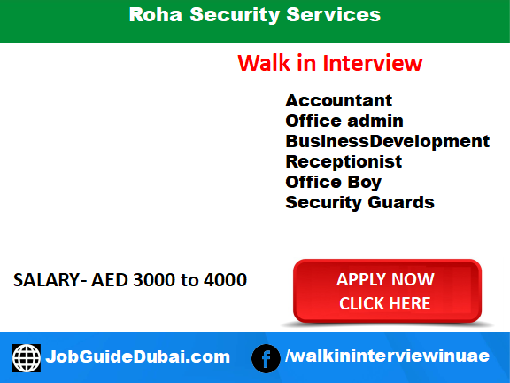 Roha Security Services career for Accountant, Office Admin, Business development executive, receptionist and security guards job in Dubai