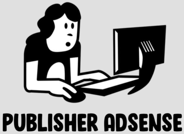Dinamika Seorang Publisher Militan Adsense