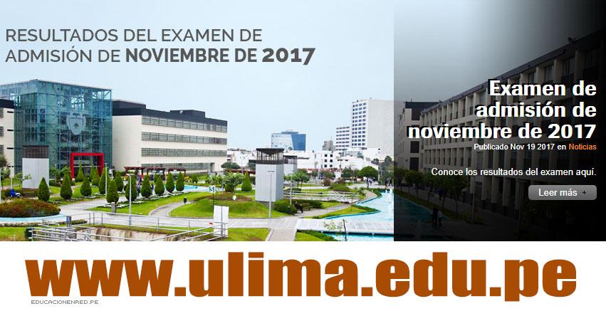 ULIMA: Resultados Examen de Escolares 2018-1 (Domingo 19 Noviembre) Examen Admisión Universidad de Lima - www.ulima.edu.pe