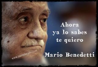 """""""Ahora ya lo sabes te quiero"""". Mario Benedetti - A la izquierda del roble."""