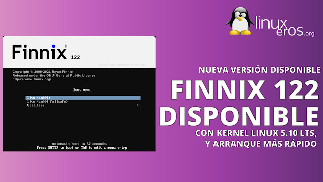 Finnix 122, con Linux 5.10 LTS y arranque más rápido