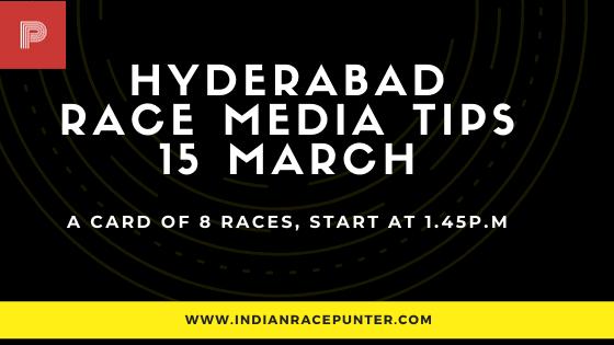 Hyderabad Race Media Tips 15 March