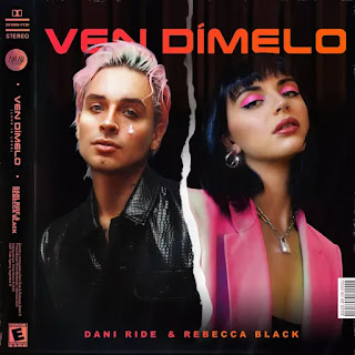 """Dani Ride junto a Rebecca Black en """"Ven dímelo"""" (Love is Love)"""