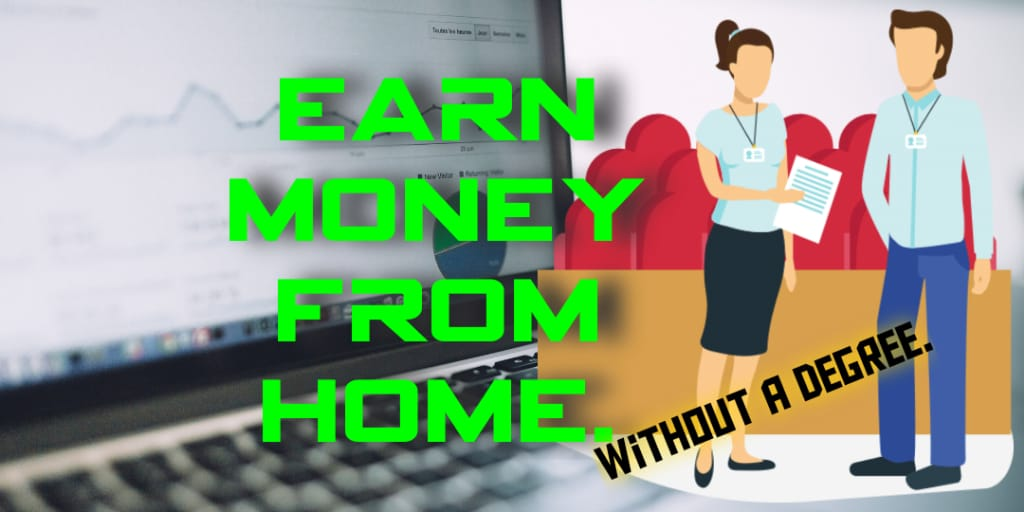 Start an online business. Earn millions from home without a degree.