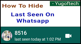 How to hide last seen on whatsapp full detail step by step