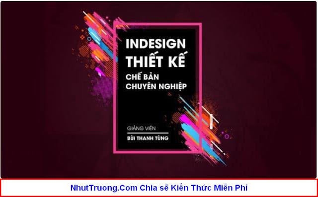 Thiết kế chế bản chuyên nghiệp với Indesign Download Miễn Phí