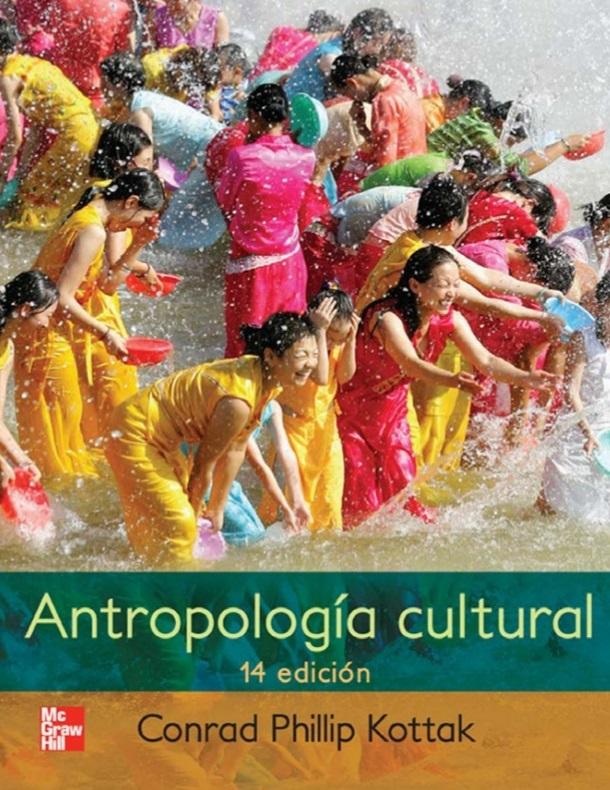 Antropología cultural, 14va Edición – Conrad Phillip Kottak