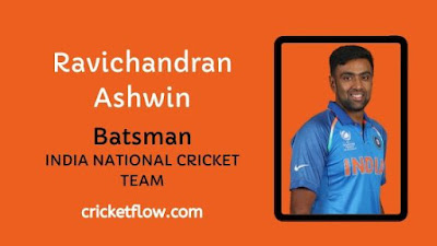 Ravichandran Ashwin Net Worth, Age, Height, Career, Stats & More | Cricket Flow