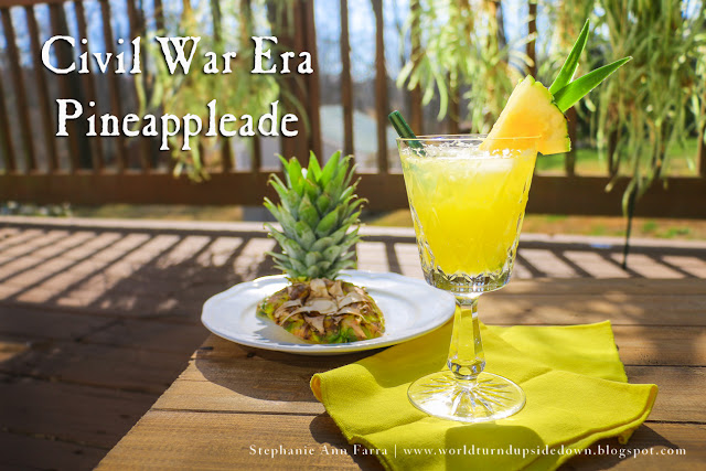 Civil War Recipe Pineappleade | World Turn'd Upside Down