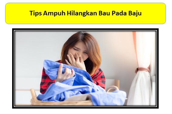 Tips Ampuh Hilangkan Bau Pada Baju