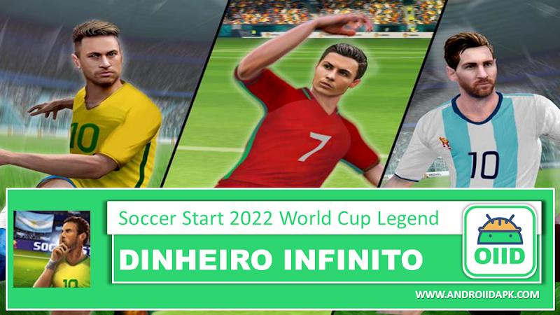 Soccer Star 2022 World Cup Legend – APK MOD HACK – Dinheiro Infinito