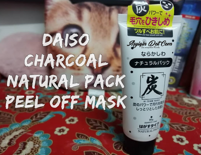 Review- Daiso Charcoal Natural Pack Peel Off Mask Yang Pernah Viral Satu ketika dahulu kini dah restock semula!