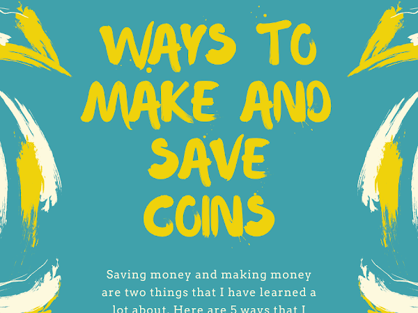 5 Tips for Making and Saving Coins