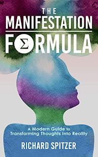 The Manifestation Formula (Author Interview)