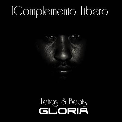 1Complemento Libero - Gloria letras y beats (Venezuela)