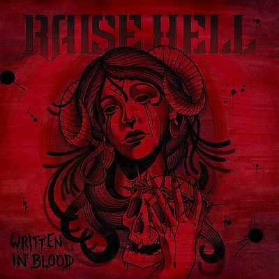 """Ακούστε τον δίσκο των Raise Hell """"Written in Blood"""" που κυκλοφόρησε τον Αύγουστο του 2015"""