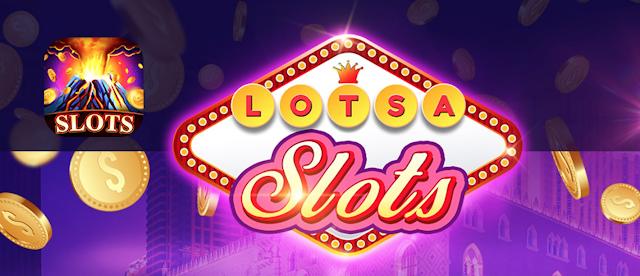 Lotsa Slots Free Coins