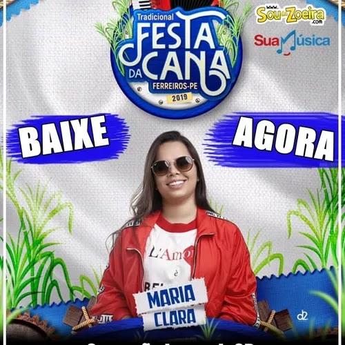 Baixar - Maria Clara - Ferreiros/PE - Outubro - 2019