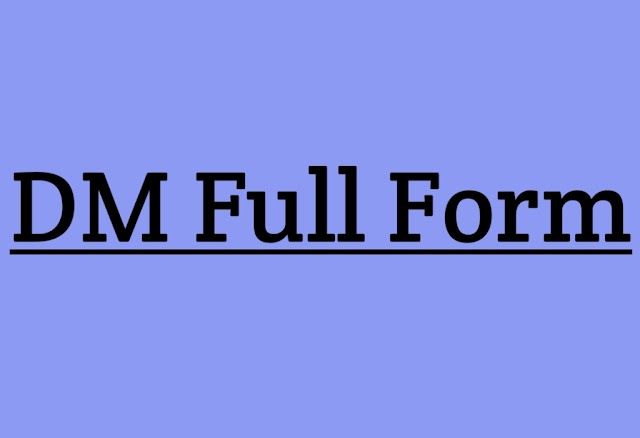 DM full form and Full Form Of DM in Instagram & Social Media