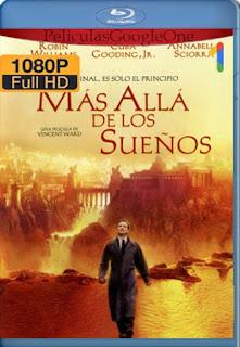 Mas Alla De Los Sueños [1998] [1080p BRrip] [Latino-Inglés] [GoogleDrive] RafagaHD