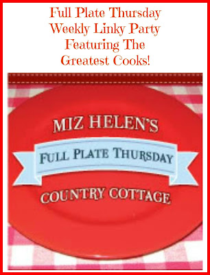 Full Plate Thursday,8-28-14 at Miz Helen's Country Cottage