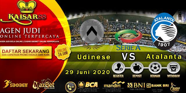 Prediksi Bola Terpercaya Liga Italia Udinese Vs Atalanta 29 Juni 2020