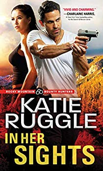 Book Review: In Her Sights, by Katie Ruggle, 5 stars