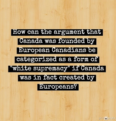 Canada was founded by European Canadians