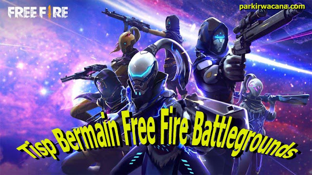 Tips Bermain Free Fire Battlegrounds