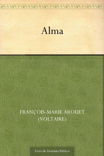 Alma - François-Marie Arouet (Voltaire)