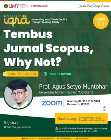 """Webinar """"Tembus Jurnal Scopus, Why not?"""""""