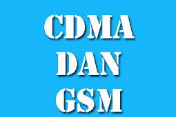 Apa perbedaan antara CDMA dan GSM? Yuk Cari Tahu!