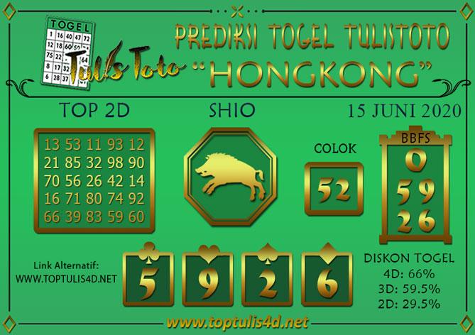 Prediksi Togel HONGKONG TULISTOTO 15 JUNI 2020