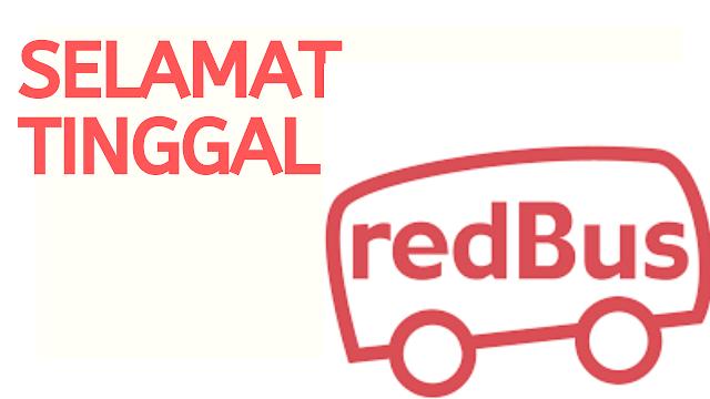Masa untuk Ucap Selamat Tinggal Redbus Online Bus Tickets - Blacklist redbus.my