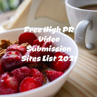 Free High PR Video Submission Sites List 2021