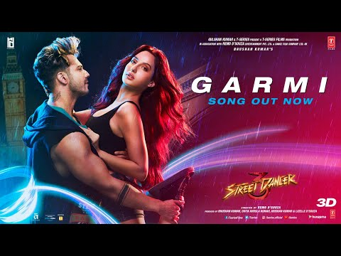 गर्मी Garmi Lyrics in Hindi from Movie Street Dancer 3D