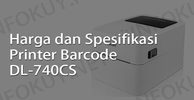 harga dan spesifikasi printer barcode dl-740cs