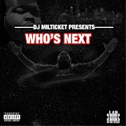 Dj Milticket Presents: Who's Next