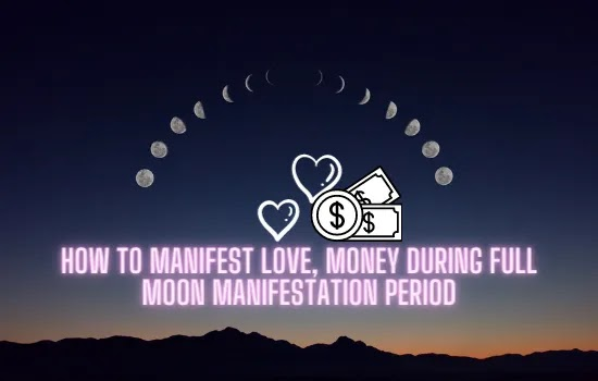 HOW TO MANIFEST LOVE, MONEY DURING FULL MOON MANIFESTATION PERIOD,full moon manifestation, full moon manifestation methods, full moon manifestation secret,full moon manifestation ritual,full moon manifestation prayer,full moon manifestation ritual 2021,full moon manifestation spells,full moon manifestation spell,full moon manifestation meditation