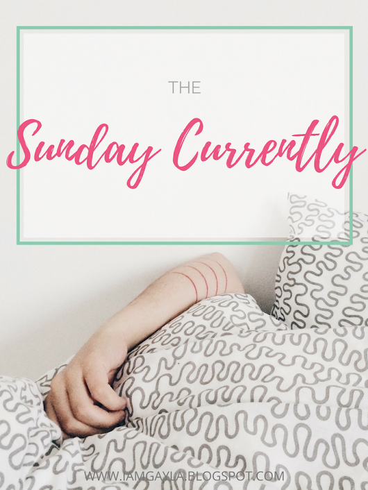 ESCAPISMS: The Sunday Currently | Vol. 4