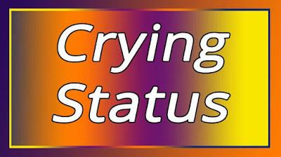 Crying Status
