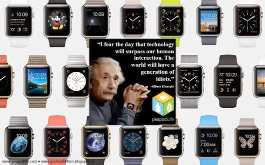 Apple Watch: Just another Gadget, or has Einstein's Fear Finally Come True?
