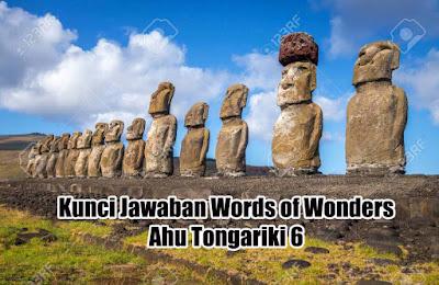 Kunci Jawaban Words Of Wonders Ahu Tongariki 6 Berani Wow