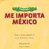 Vivir los valores - Me importa México